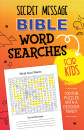 Secret Message Bible Word Searches for Kids: 100 Fun Puzzles with a Decoder Twist!