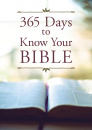 365 Days to Know Your Bible