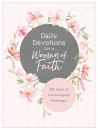 Daily Devotions for a Woman of Faith: 365 Days of Encouraging Readings