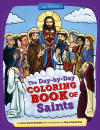 The Day-By-Day Coloring Book of Saints Volume 2: July - December