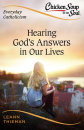 Chicken Soup for the Soul, Everyday Catholicism: Hearing God's Answers in Our Lives