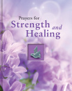 Prayers for Strength and Healing