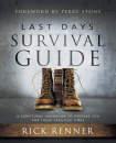 Last Days Survival Guide: A Scriptural Handbook to Prepare You for These Perilous Times