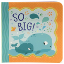So Big! (Little Bird Greetings Keepsake Book)