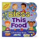Bless This Food Lift-a-Flap Book