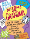 Fun & Games With Grandma