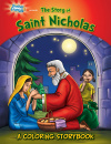 Coloring Book: The Story of Saint Nicholas (Holiday Saints Coloring Storybooks)