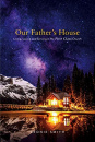 Our Father's House: Living, Loving and Serving in the First Class Church