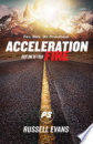Acceleration Part One: Fire