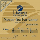 Never Too Far Gone image