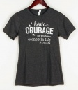 Have Courage, St. Teresa of Avila, T-shirt (Small)