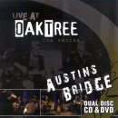 Live at Oaktree: Austins Bridge (CD+DVD)