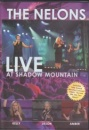 Nelons: Live at Shadow Mountain