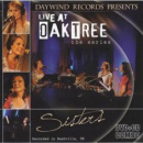 Live at Oaktree: Sisters (CD+DVD)
