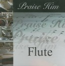 Praise Him On The Flute