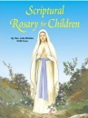 Scriptural Rosary For Children (Paperback)