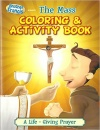 Brother Francis Presents:The Mass (Coloring & Activity Book)