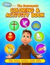 Brother Francis Presents:The Sacraments (Coloring & Activity Book)