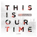 This Is Our Time: Live | Deluxe