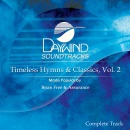 Timeless Hymns & Classics, Vol. 2 (Complete Track) image