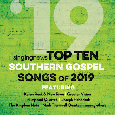 2019 Singing News Top 10 Southern Gospel Songs