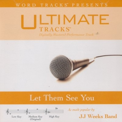 Let Them See You (Ampb: Jj Weeks Band)