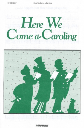 Here We Come A Caroling (Sheet Music)