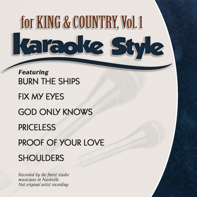 Karaoke Style: for KING & COUNTRY, Vol. 1
