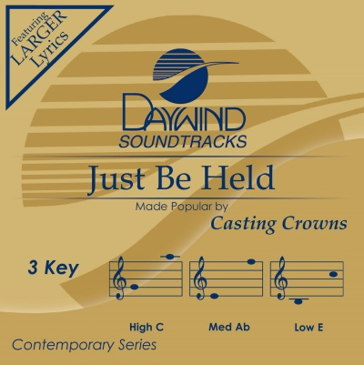 Just Be Held