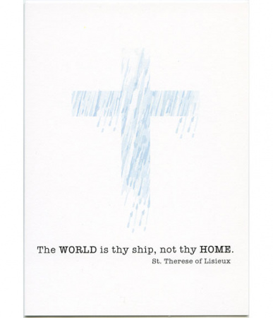 The World Is Thy Ship, St. Therese of Lisieux Sympathy Card