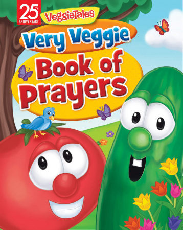 Very Veggie Book of Prayers (VeggieTales)
