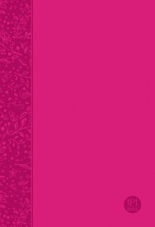 The Passion Translation New Testament (Pink): With Psalms, Proverbs and Song of Songs