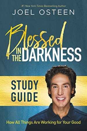 Blessed in the Darkness: How All Things Are Working for Your Good (Study Guide)