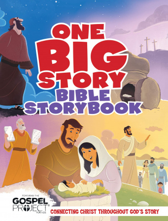 One Big Story Bible Storybook: Connecting Christ Throughout God's Story (Hardcover)