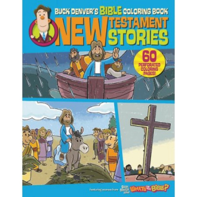 Buck Denver's Bible Coloring Book: New Testament Stories