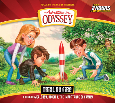 Trial by Fire (Adventures in Odyssey) Audiobook