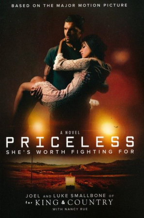 Priceless: She's Worth Fighting For (Based On The Major Motion Picture)