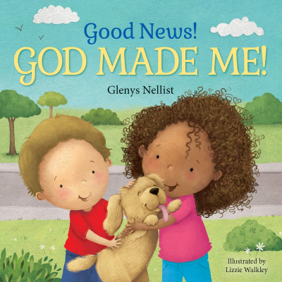 Good News! God Made Me!