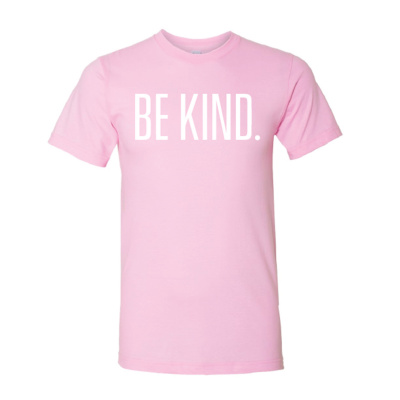 Be Kind T-Shirt (Pink, Adult Small)