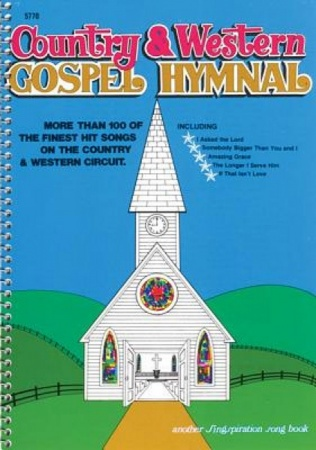 Country & Western Gospel Hymnal, Vol. 1