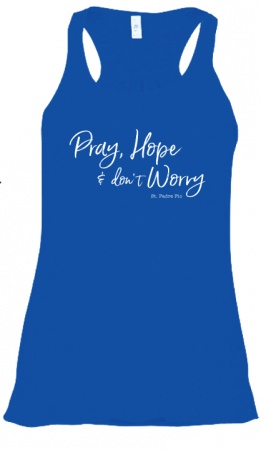 Pray Hope & Don't Worry, St. Padre Pio, Tank (Small)