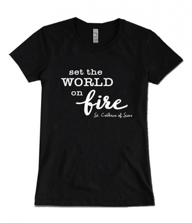 Set the World on Fire, St. Catherine of Siena, T-shirt (Large)