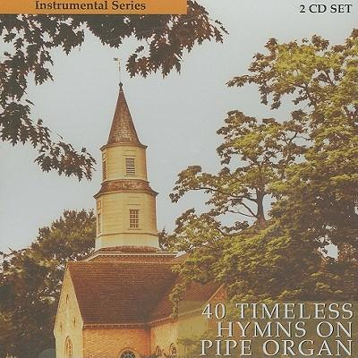 40 Timeless Hymns On Pipe Organ