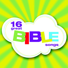 16 Great Bible Songs