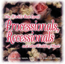 World's Best Loved Wedding Processionals and Recessionals