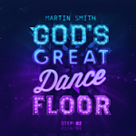 God's Great Dance Floor Step 2