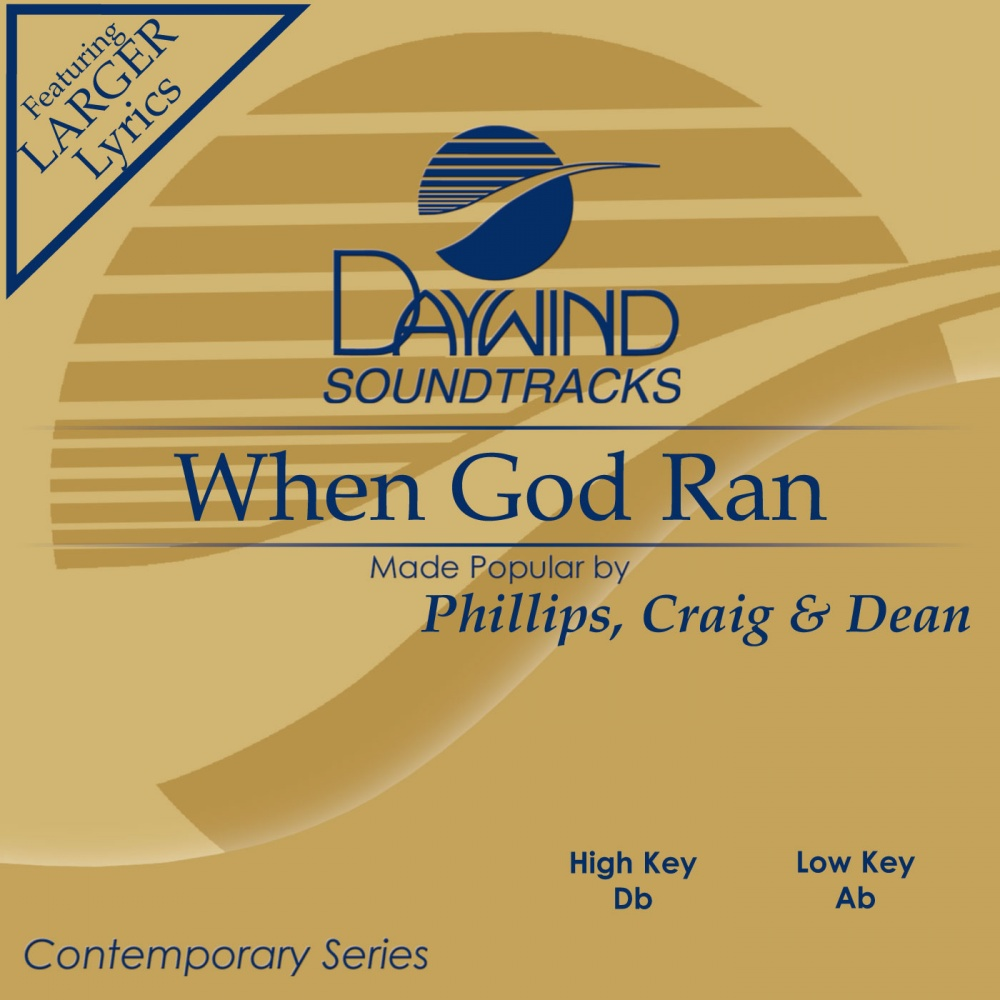 when god ran phillips craig and dean free mp3 download