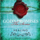 God's Promises Series: Healing