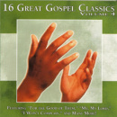 16 Great Gospel Classics, Vol. 4