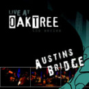 Live at Oaktree: Austins Bridge